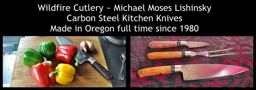 Michael Lishinsky, blade smith,  for Wildfire Cutlery